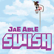 Swish, a song by Jae Able on Spotify