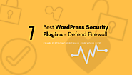 7 Best WordPress Security Plugins - Defend Firewall « RainaStudio