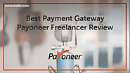 Payoneer Freelancer Review - Best Payment Gateway 2018