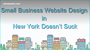Small Business Website Design in New York Doesn't Suck