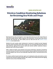 Wireless Condition Monitoring Solutions for Retaining/Sea Walls and Props