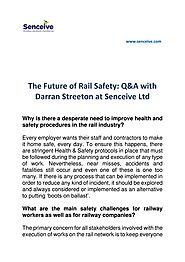 The Future of Rail Safety: Q&A with Darran Streeton at Senceive Ltd