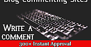 300+ Dofollow Instant Approval Blog Commenting Sites list. | simplitechinformer