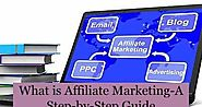 What is Affiliate Marketing-A Step-by-Step Guide | simplitechinformer