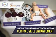 SIMULATION BASED WORKSHOP ON CLINICAL SKILL ENHANCEMENT