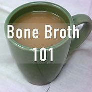 The Anatomy and Benefits of Bone Broth - LonoLife