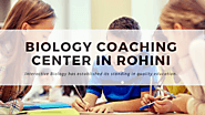 Top 5 Best Biology Coaching Centers in Rohini Delhi