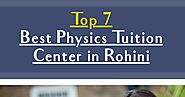 Best Physics Tuition Center in Rohini | Infographic