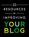 Aunt Peaches: 25 Resources for Improving Your Blog