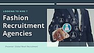 PPT - Looking To Hire Fashion Recruitment Agencies In UK