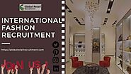 Reliable International Fashion Recruitment — by Global Retail Recruitment