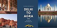 Delhi to Agra Taxi Service | Lowest Fare @Rs 9/Kms