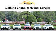 Delhi to Chandigarh Taxi Service | Lowest Fare @Rs 9/Kms