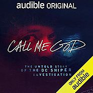 Amazon.com: Call Me God: The Untold Story of the DC Sniper Investigation (Audible Audio Edition): Jim Clemente, Tim C...