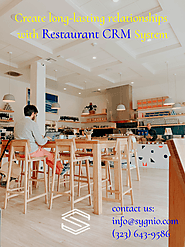 Create long-lasting relationships with Restaurant CRM System