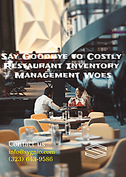 Say Goodbye to Costly Restaurant Inventory Management Woes