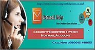 Security Boosting Tips on Hotmail Account – Contact Support