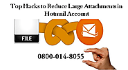 Top Hacks to Reduce Large Attachments in Hotmail Account