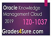 Excellent Tips to Overcome Oracle Knowledge Management Cloud 2019 Implementation Essentials Challenges and Pass with ...