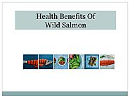 Health Benefits Of Wild Salmon
