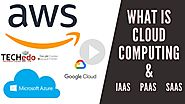 What is Cloud Computing? | what is IAAS, PAAS, SAAS