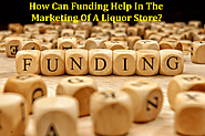 How Can Funding Help In The Marketing Of A Liquor Store?