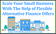 Scale Your Small Business With The Help of Flexible Alternative Finance Offers