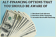 ALT-FINANCING OPTIONS THAT YOU SHOULD BE AWARE OF