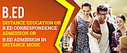 B.ed Distance Education, Correspondence Admission 2020-2021 Delhi