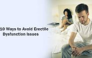 Top 10 Ways to Avoid Erectile Dysfunction Issues