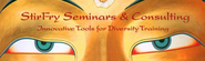 Stirfry Seminars & Consulting - Diversity Training Seminars , Diversity Training Films and Diversity Training Materials