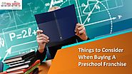 Things to Consider When Buying A Preschool Franchise by myappleschool Franchise - Issuu