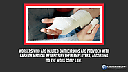 • Workers who are injured on their jobs are provided with cash or medical benefits by their employers, according to t...