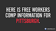 Here is free workers comp information for Pittsburgh