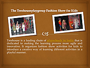 The Treehouseplaygroup Fashion Show for Kids
