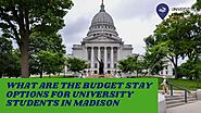 What are the budget stay options for university students in madison