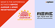 What Is The Difference Between Udyog Aadhar & MSME Registration? - Ziploan Blog