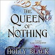 The Queen of Nothing: The Folk of the Air, Book 3