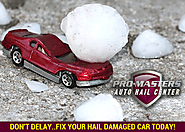 How to get hail damage to your car fixed in Denver?