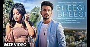 Bheegi Bheegi Official Music Video Lyrics | Neha Kakkar, Tony Kakkar | Prince Dubey | Bhushan Kumar - Neha Kakkar, To...
