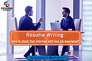 Resume Writing: How to clinch that interview with less job experience?