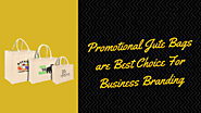 Promotional Jute Bags are Best Choice For Business Branding