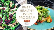 Phatt Diet| Best Healthy Living Program