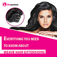 Everything you need to know about weave hair extensions • Beequeenhair Blog
