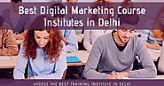 Top 10 Best Digital Marketing Course Institutes in Delhi