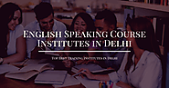 Top 15 Best English Speaking Course Institutes in Delhi