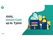 Get INR 3000 Instant Cash Within 24 Hrs in Your Bank Account - The Free Ad Forum