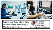 Protect Your Networks System With Proper Monitoring & Maintenance Services