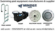Swimming pool equipment manufacturers & supplier