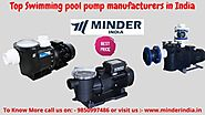 Top Swimming pool pump manufacturers in India – swimming pool equipment in india